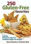250 Gluten-Free Favorites: Includes D...