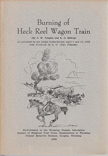 Burning of Heck Reel wagon train