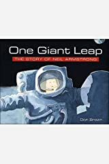 One Giant Leap: The Story of Neil Armstrong Paperback