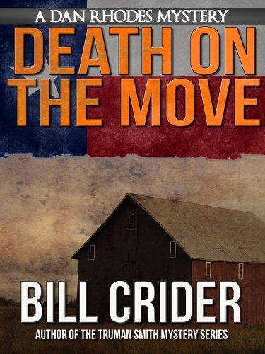 Death on the Move - A Dan Rhodes Mystery (Dan Rhodes Mysteries Book 4)