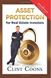 Asset Protection for Real Estate Investors, Clint Coons, 0979786045