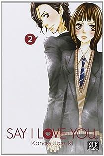 Say I love you, tome 2 par Hazuki
