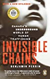 Invisible Chains: Canada's Underground World Of Human Trafficking