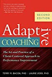 img - for Adaptive Coaching: The Art and Practice of a Client-Centered Approach to Performance Improvement book / textbook / text book