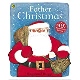 Father Christmas by Raymond Briggs (2013-09-05)