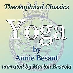 Yoga: Theosophical Classics