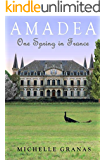 Amadea: One Spring in France