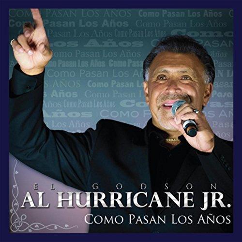 Amazon.com: Como Pasan los Años: Al Hurricane Jr.: MP3
