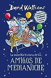 La Increíble Historia De...Los # Amigos de Medianoche / The Midnight Gang