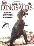 The Great Book of Dinosaurs, M. J. Benton, 1904516084