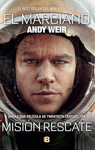 Book cover from El marciano/ The Martian (Spanish Edition) by Andy Weir