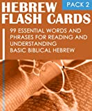 img - for Hebrew Flash Cards: 99 Essential Words And Phrases For Reading And Understanding Basic Biblical Hebrew (PACK 2) book / textbook / text book