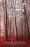 False Hope (A Rachel Thomas Novel Book 2)