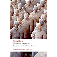 The First Emperor: Selections from the Historical Records (Oxford World's Classics)