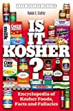 Is It Kosher? Encyclopedia of Kosher Foods, Facts and Fallacies, Eliezer Eidlitz, 1583306161