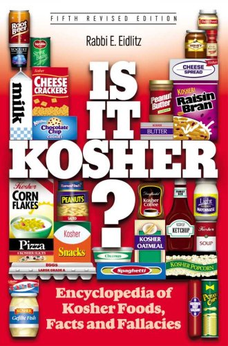 Is It Kosher?: Encyclopedia of Kosher Foods Facts and Fallacies by Eliezer Eidlitz