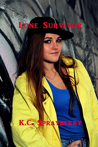 Lone Survivor by [Sprayberry, K. C.]