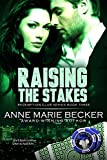 Raising the Stakes (Redemption Club Book 3)