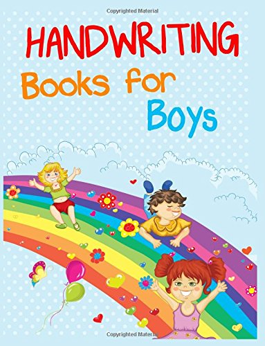 Handwriting Books For Boys: 8.5 x 11, 108 Lined Pages (diary, notebook, journal, workbook)