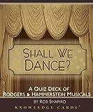 Shall We Dance? Rodgers & Hammerstein Musicals Knowledge Cards Quiz Deck