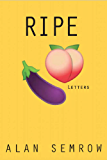 Ripe: Letters