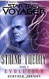 Star Trek: Voyager: String Theory #3: Evolution (Bk. 3)