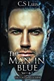 img - for The Man in Blue (The Claudia Belle Series) (Volume 1) book / textbook / text book