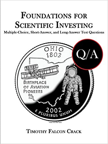 Book Foundations for Scientific Investing: Multiple-Choice, Short-Answer, and Long-Answer Test Questions
