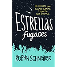Estrellas fugaces / Extraordinary Means (Spanish Edition)