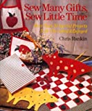 Sew Many Gifts, Sew Little Time, Chris Rankin, 0806906065