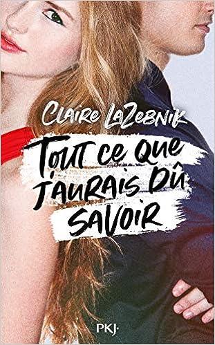 """Résultat de recherche d'images pour """"Tout ce que j'aurais dû savoir de Claire Lazebnik"""""""