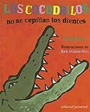 Los Cocodrilos No Se Cepillan los Dientes, Colin Fancy, 8426134491