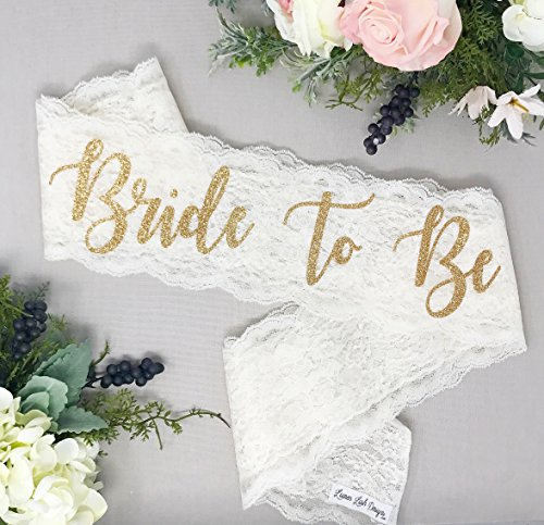 Lace Bachelorette Sash - Ivory Lace - Gold Bride To Be]()