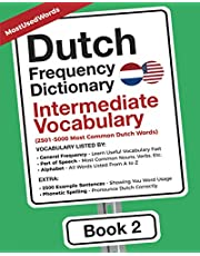 Dutch Frequency Dictionary - Intermediate Vocabulary: 2501-5000 Most Common Dutch Words