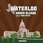 Waterloo  | Karen Olsson