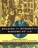 Building Your Intranet with Windows NT 4.0, Stephen A. Thomas and Sue Plumley, 047117503X