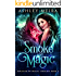 Smoke and Magic: A New Adult Urban Fantasy Novel (Touched By Magic: Dragon Book 2)
