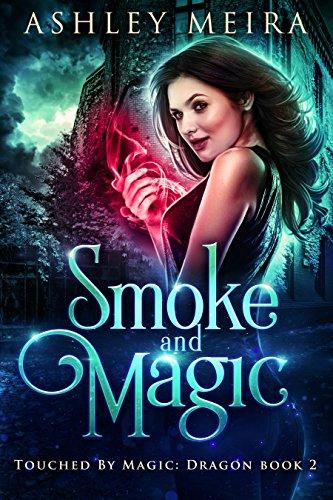 Hidden Magic - Smoke and Magic (Touched By Magic: Dragon Book 2)