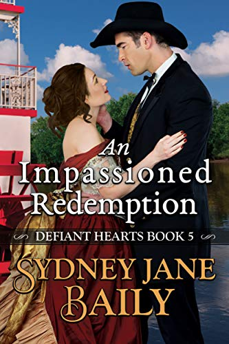 An Impassioned Redemption (Defiant Hearts Book 5)