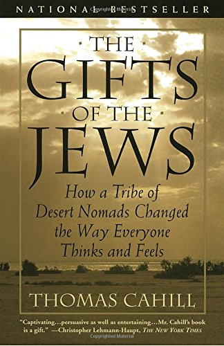 an analysis of the book the gifts of the jews by roman catholic scholar thomas cahill