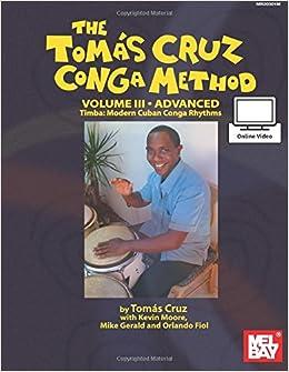 Book Tomás Cruz Conga Method: Volume 3 Advanced: Timba: Modern Cuban Conga Rhythms