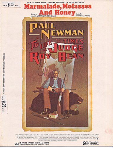 Marmalade Molasses and Honey (Sheetmusic From the Life and Times of Judge Roy Bean)