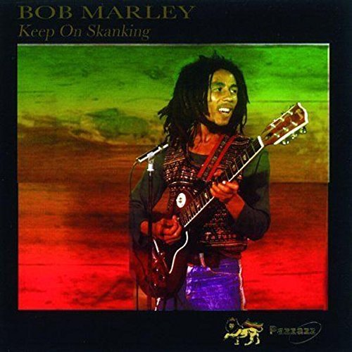 Bob Marley - Keep On Skanking By Bob Marley (2005-08-23) - Zortam Music