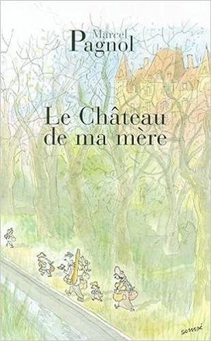 Amazon le chateau de ma mre fortunio french edition amazon le chateau de ma mre fortunio french edition 9782877065085 marcel pagnol books fandeluxe Gallery