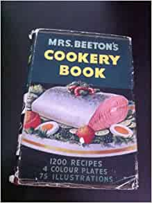 Mrs Beeton's Household management: a complete cookery book