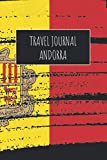 Travel Journal Andorra: 6x9 Travel Notebook or Diary with prompts, Checklists and Bucketlists perfect gift for your Trip to Andorra for every Traveler