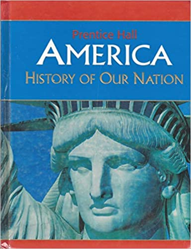Amazon com: America: History of Our Nation (9780131307353
