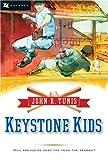 Keystone Kids, John Roberts Tunis, 0152056343