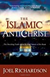 The Islamic Antichrist, Joel Richardson, 1935071122