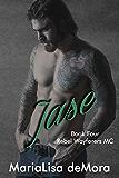 Jase (Rebel Wayfarers MC Book 4)